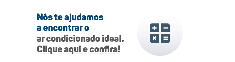 Nós te ajudamos a encontrar o ar-condicionado ideal!